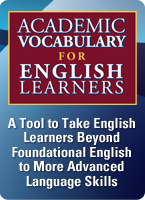 This easy-to-implement program teaches 60 essential academic vocabulary and language development skills English learners need to succeed in school settings.